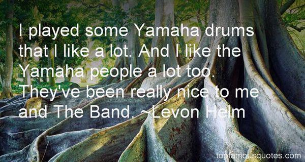 Levon Helm Quotes