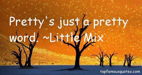 Little Mix Quotes