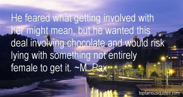 M. Pax Quotes