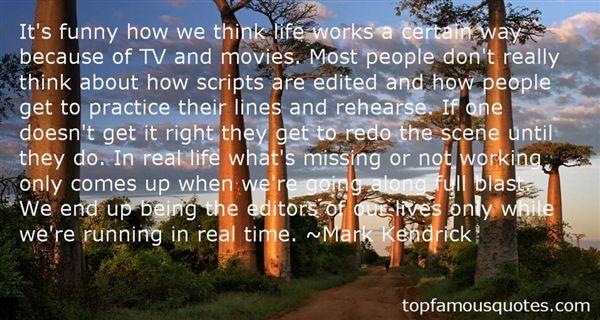 Mark Kendrick Quotes