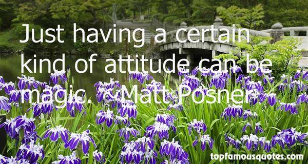 Matt Posner Quotes