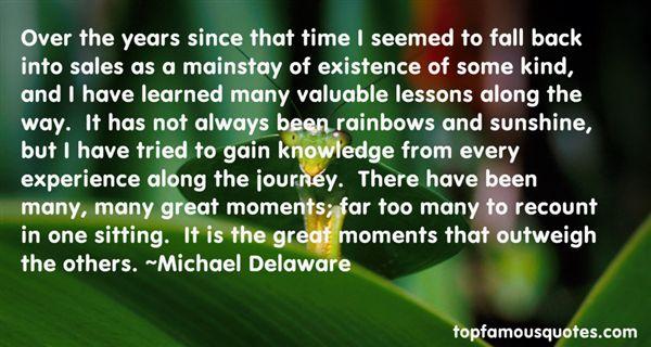 Michael Delaware Quotes