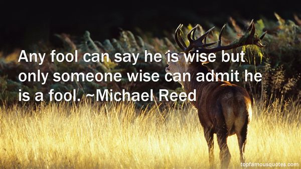 Michael Reed Quotes