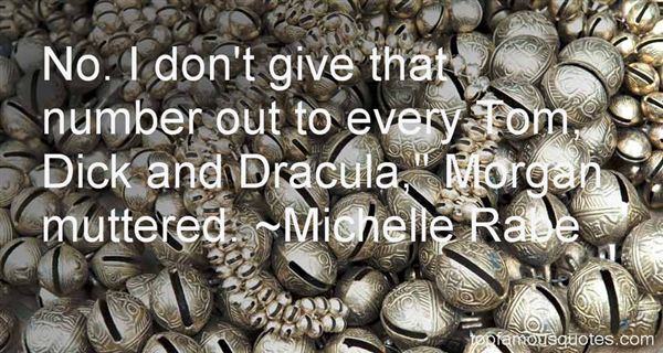 Michelle Rabe Quotes