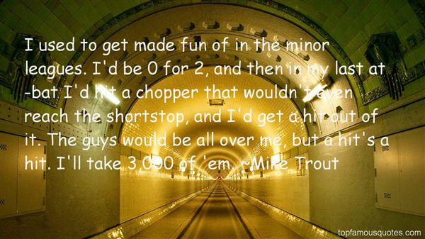 Mike Trout Quotes