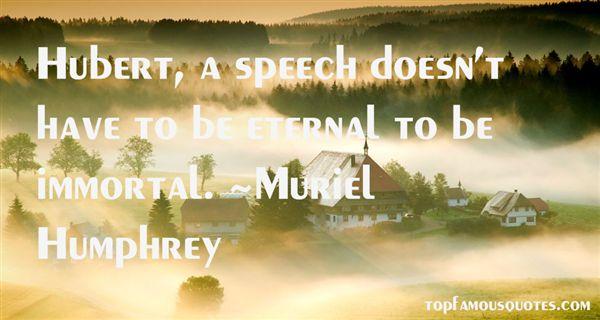 Muriel Humphrey Quotes