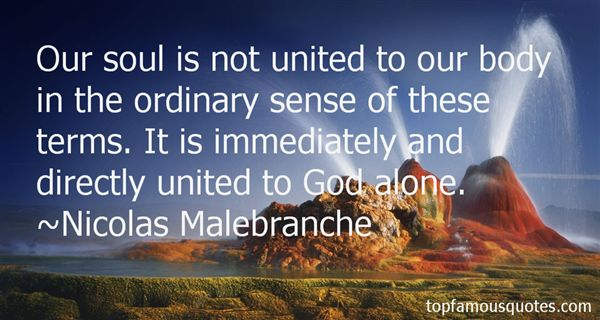 Nicolas Malebranche Quotes