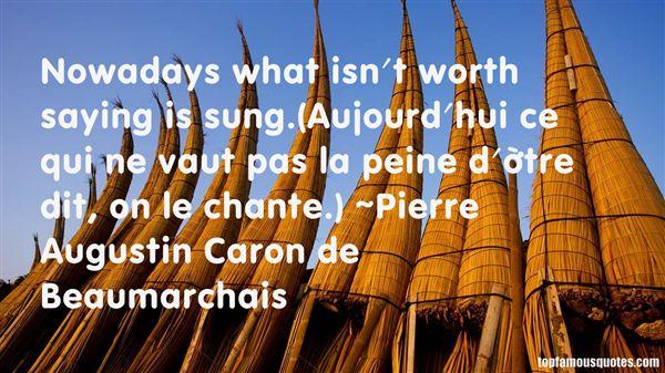 Pierre Augustin Caron De Beaumarchais Quotes