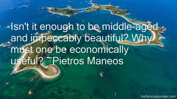 Pietros Maneos Quotes