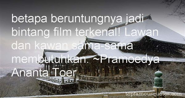 Pramoedya Ananta Toer Quotes