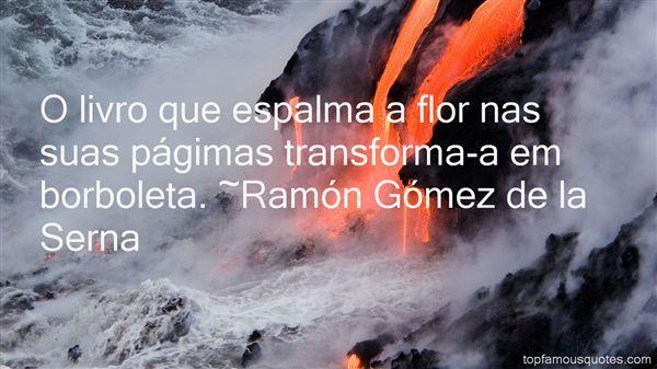 Ramón Gómez De La Serna Quotes
