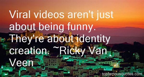 Ricky Van Veen Quotes