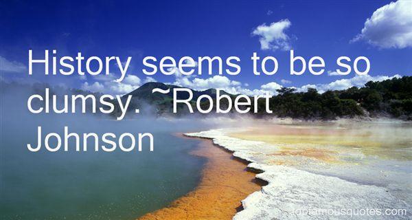 Robert Johnson Quotes
