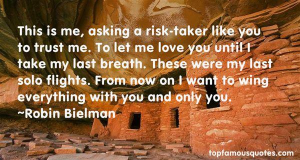 Robin Bielman Quotes
