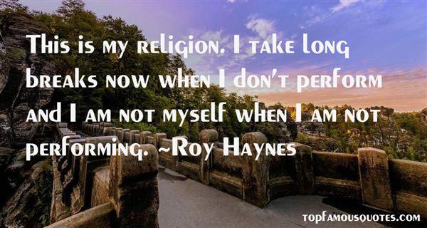 Roy Haynes Quotes