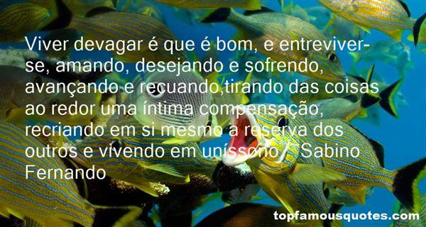 Sabino Fernando Quotes