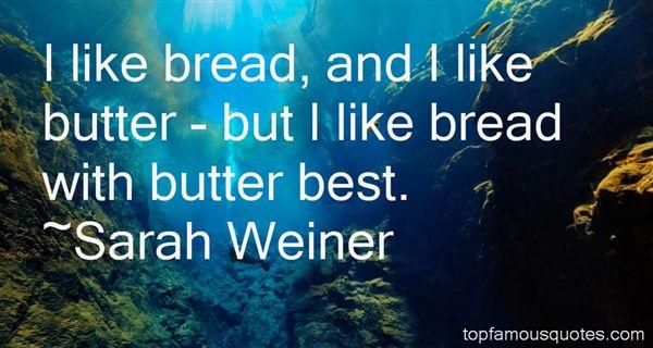 Sarah Weiner Quotes
