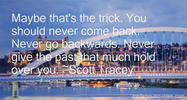 Scott Tracey Quotes