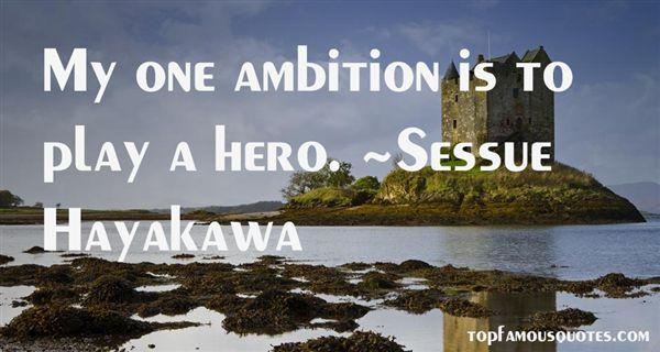 Sessue Hayakawa Quotes