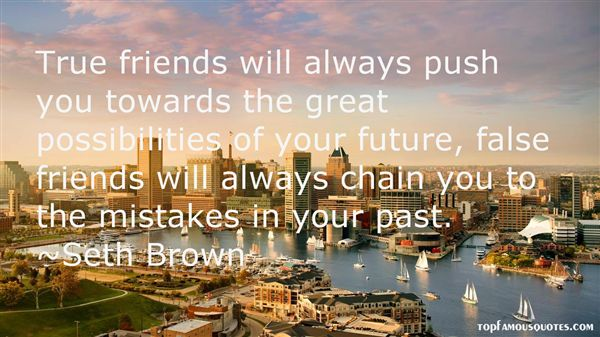 Seth Brown Quotes