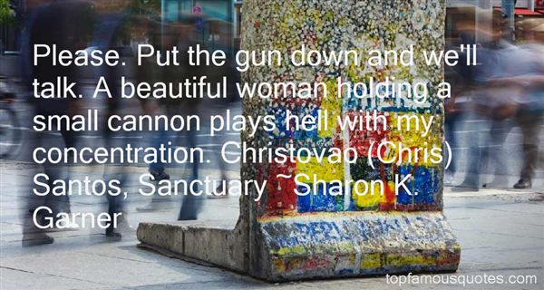 Sharon K. Garner Quotes