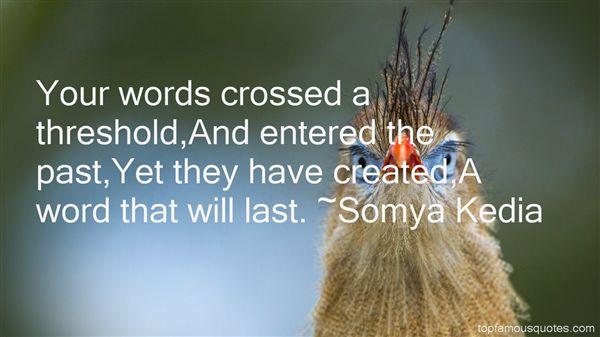Somya Kedia Quotes