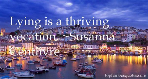 Susanna Centlivre Quotes