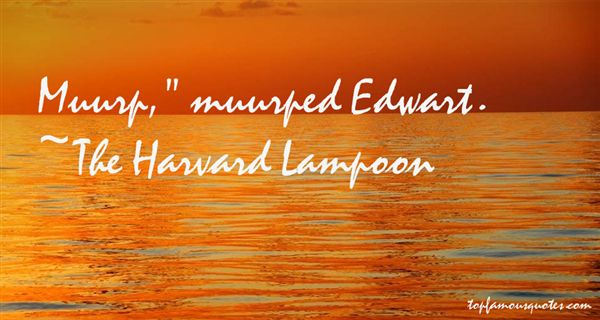 The Harvard Lampoon Quotes