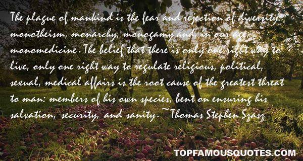 Thomas Stephen Szasz Quotes