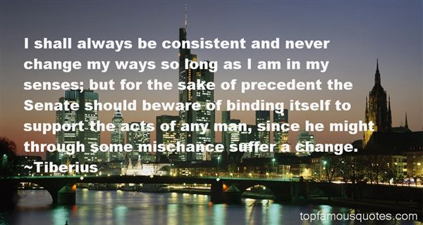 Tiberius Quotes