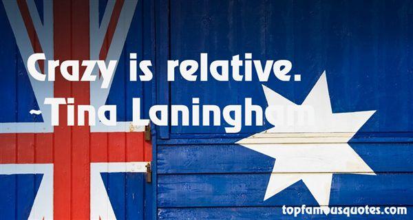 Tina Laningham Quotes