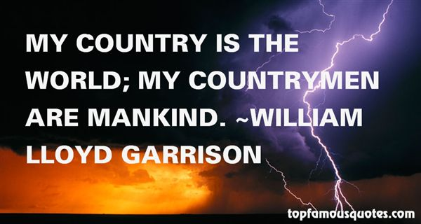 William Lloyd Garrison Quotes