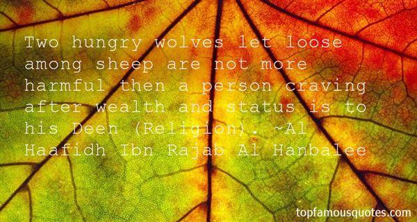 Al Haafidh Ibn Rajab Al Hanbalee Quotes