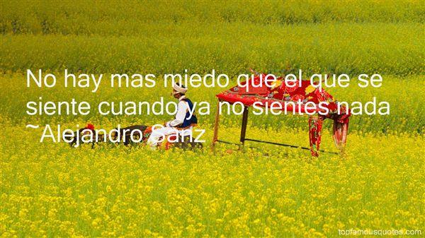 Alejandro Sanz Quotes