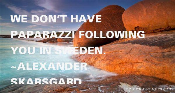 Alexander Skarsgard Quotes