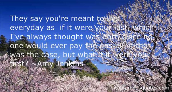 Amy Jenkins Quotes