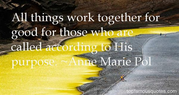 Anne Marie Pol Quotes
