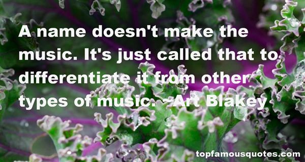 Art Blakey Quotes