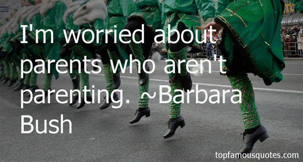 Barbara Bush Quotes