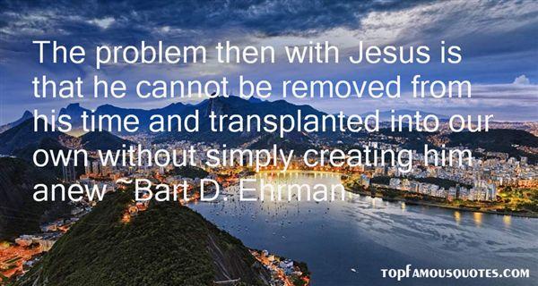 Bart D. Ehrman Quotes