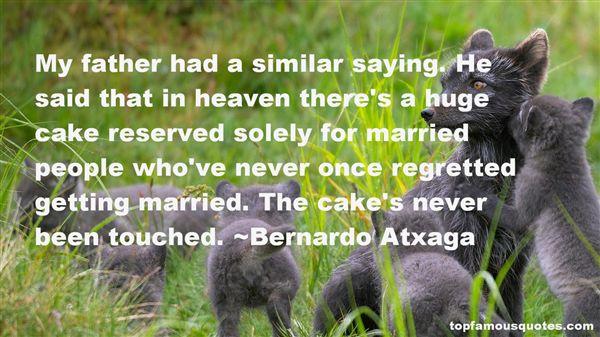 Bernardo Atxaga Quotes