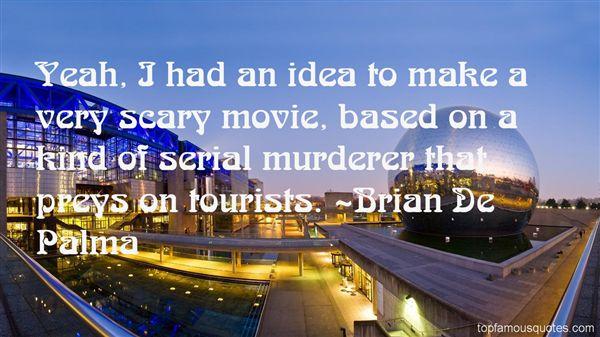 Brian De Palma Quotes