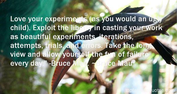 Bruce Mau Quotes