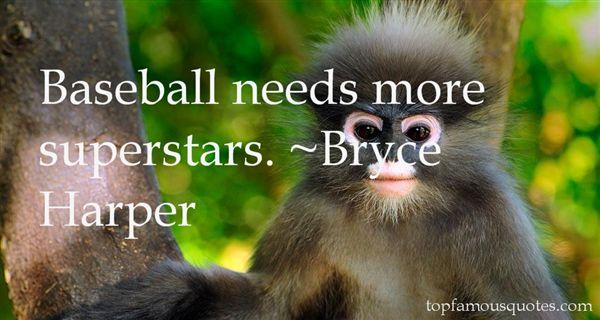 Bryce Harper Quotes
