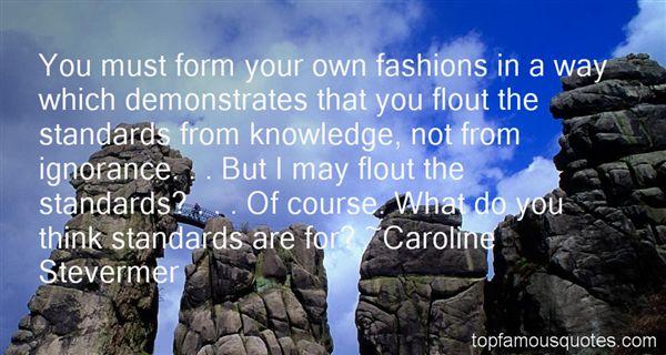 Caroline Stevermer Quotes