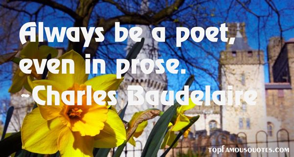 Charles Baudelaire Quotes