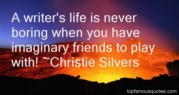 Christie Silvers Quotes