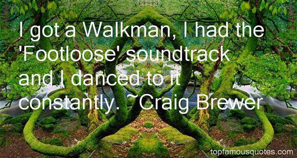 Craig Brewer Quotes