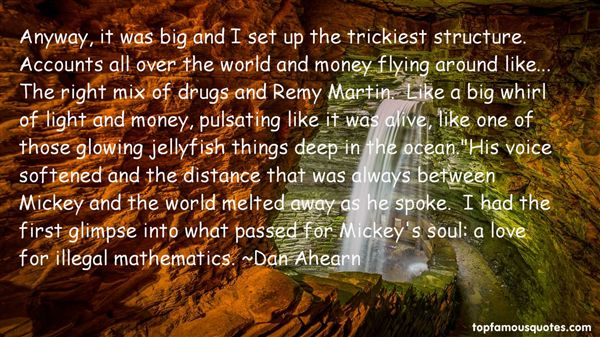 Dan Ahearn Quotes