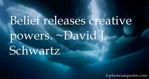 David J. Schwartz Quotes